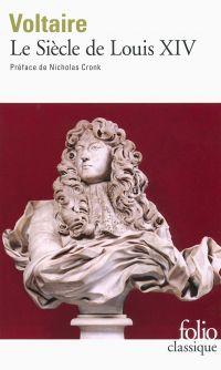 Le Siècle de Louis XIV (édition enrichie)