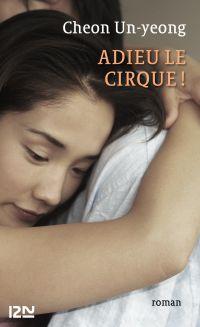 Adieu le cirque | DEVILLON, Carine. Contributeur