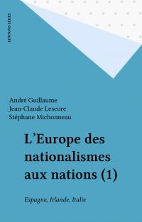 L'Europe des nationalismes ...