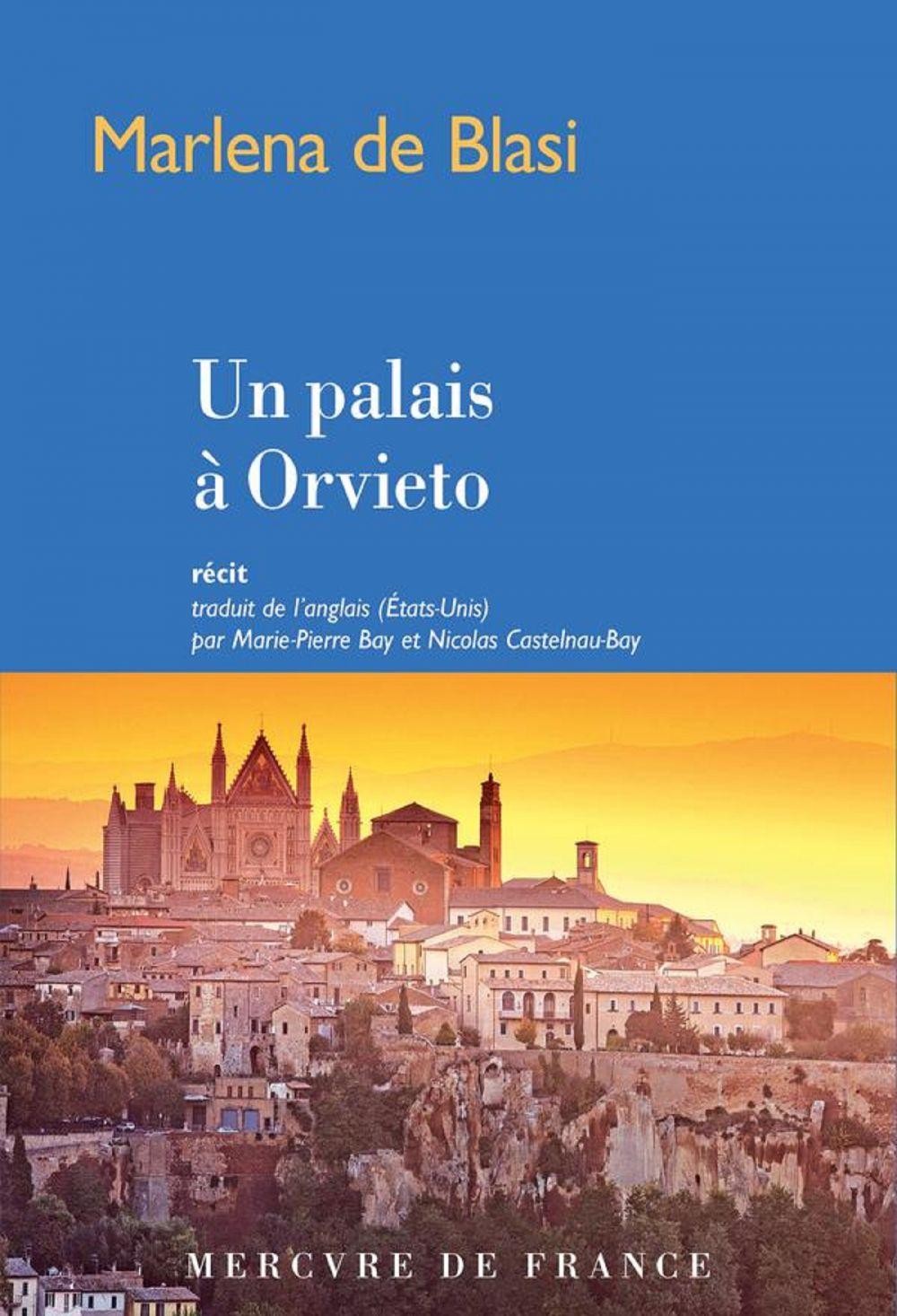 Un palais à Orvieto   De Blasi, Marlena (1952-....). Auteur