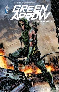 Green Arrow - Tome 1 - Mach...