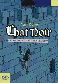 Chat noir (Tome 1) - Le sec...