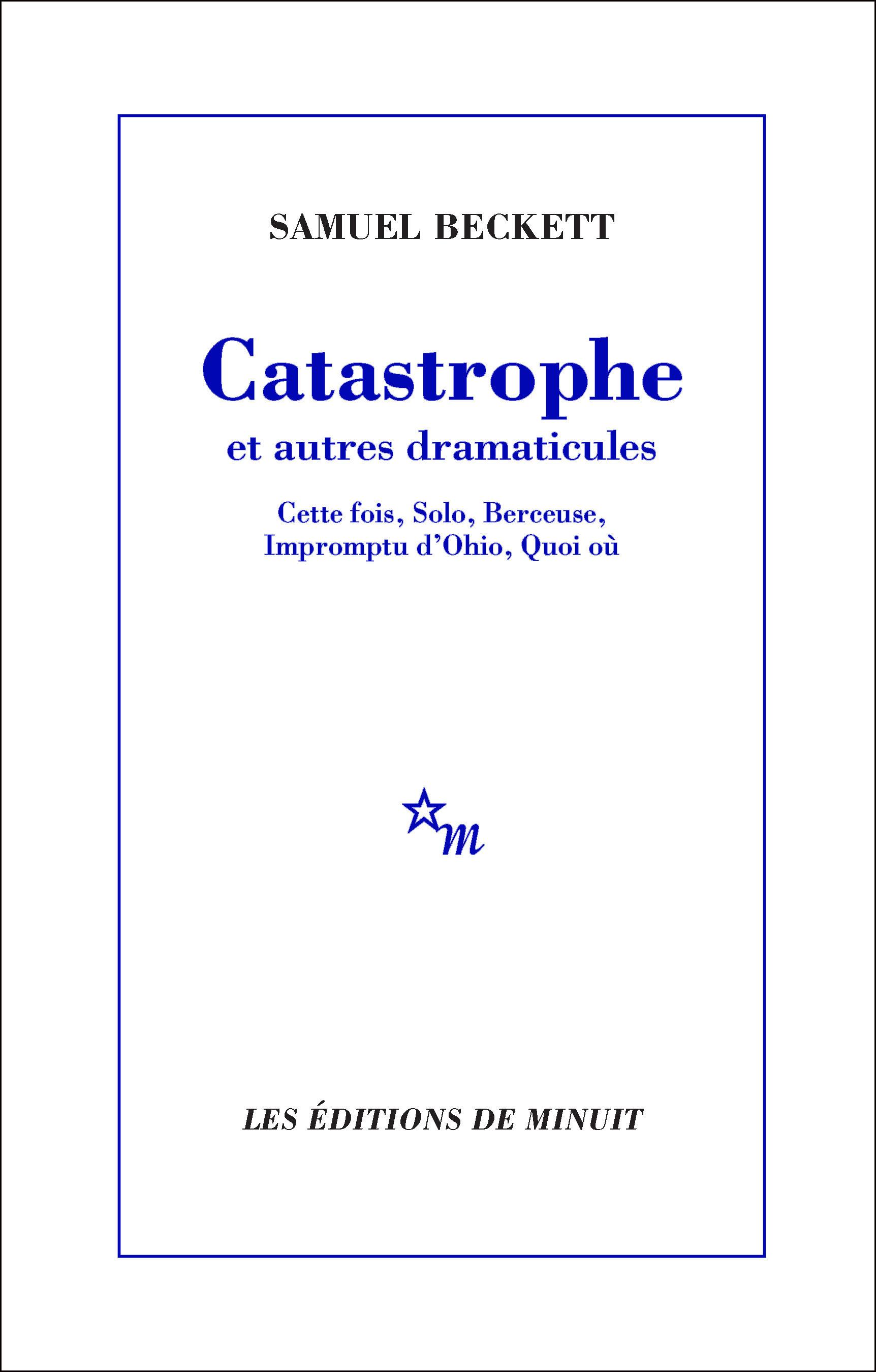 Catastrophe et autres dramaticules
