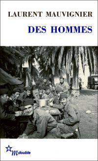 Des hommes | Mauvignier, Laurent (1967-....). Auteur