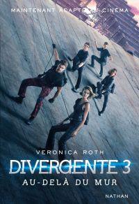 Divergente 3 | Roth, Veronica. Auteur