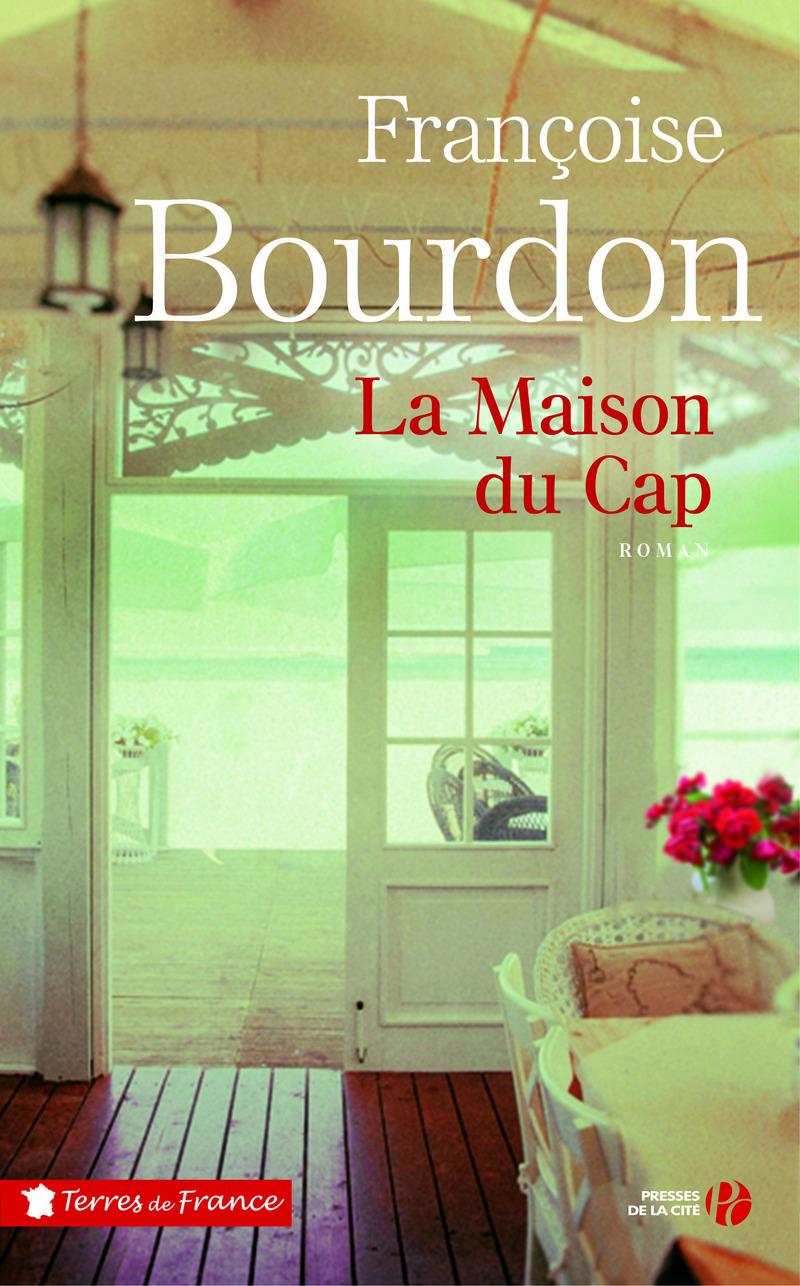 La maison du Cap | BOURDON, Françoise