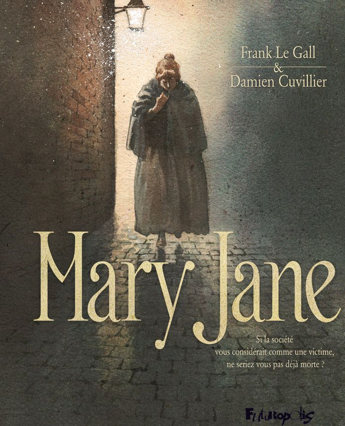Mary Jane | Le Gall, Frank. Auteur