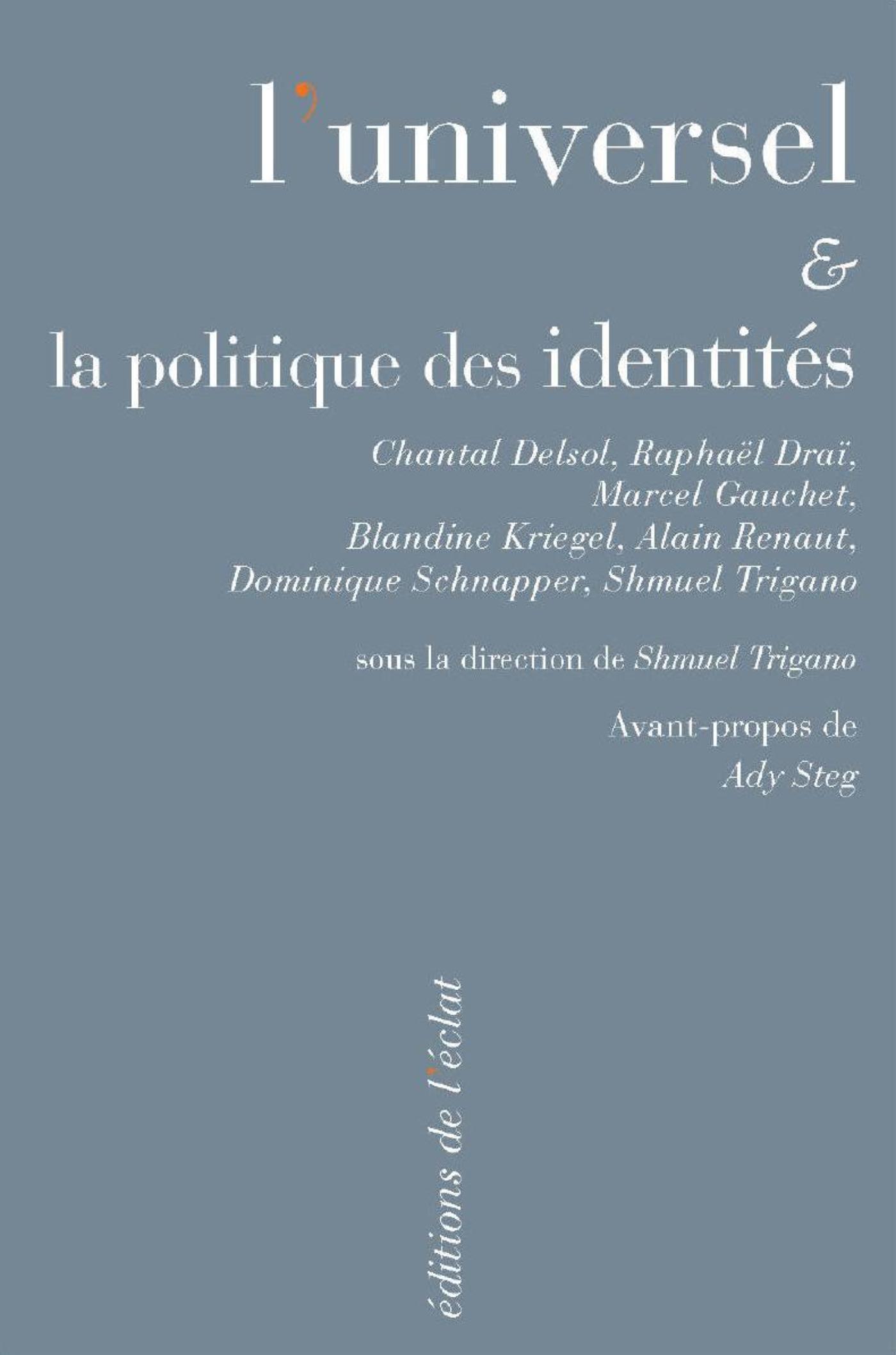 L'universel et la politique des identités