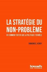 La stratégie du non-problème