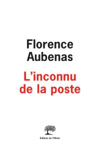 L'Inconnu de la poste | Aubenas, Florence. Auteur