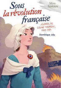 Sous la Révolution française : journal de Louise Médréac (1789-1791)