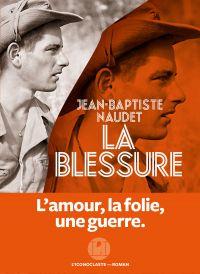 La Blessure | Naudet, Jean-Baptiste. Auteur