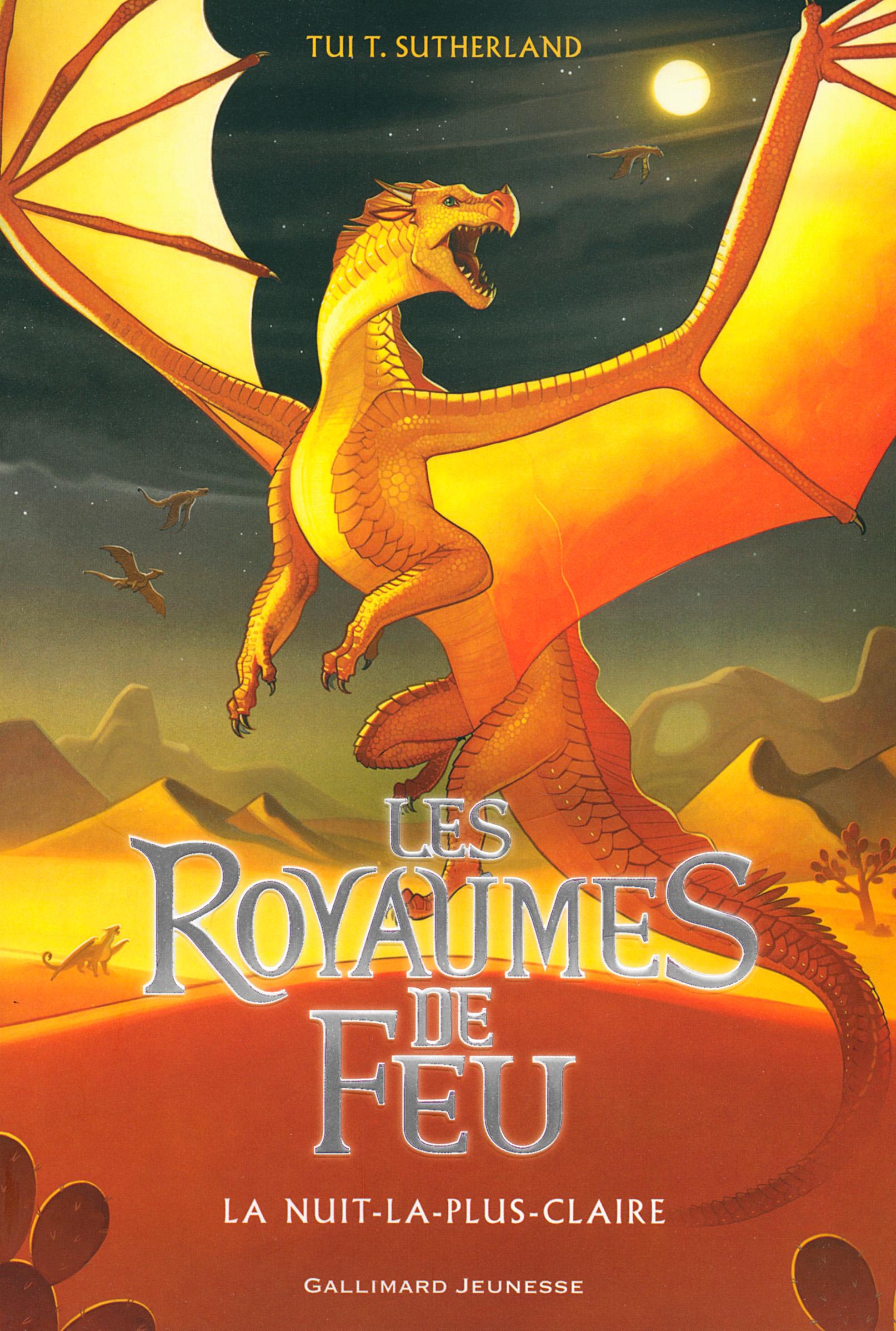 Les Royaumes de Feu (Tome 5) - La Nuit-la-plus-Claire | Sutherland, Tui T.
