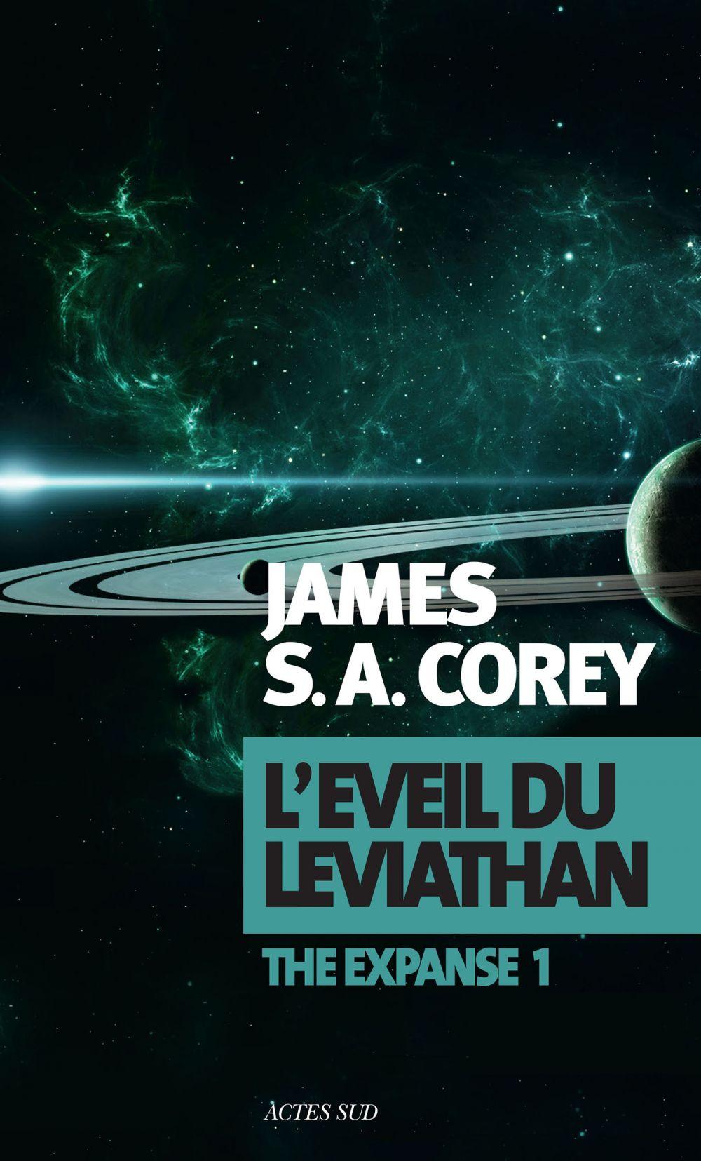 L'Éveil du Léviathan | Corey, James S.A.. Auteur