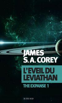 L'Éveil du Léviathan | Corey, James S. A.. Auteur