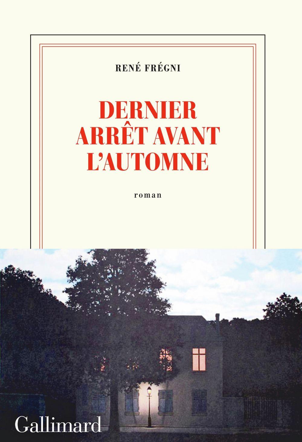 Dernier arrêt avant l'automne   Frégni, René (1947-....). Auteur