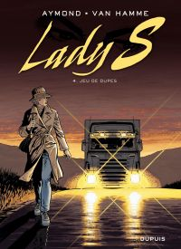 Lady S. Volume 4, Jeu de dupes