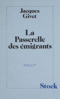La Passerelle des émigrants
