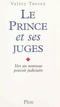 Le prince et ses juges