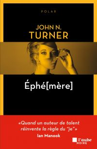 EPHE[MERE] | TURNER, John N.. Auteur