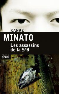 Les Assassins de la 5e B | Minato, Kanae. Auteur
