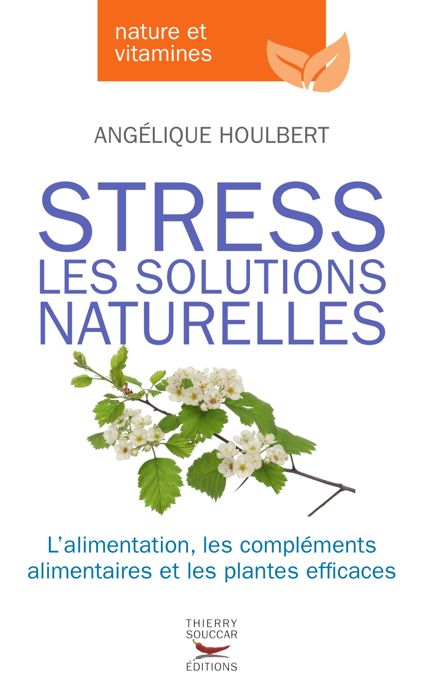 Stress, les solutions natur...