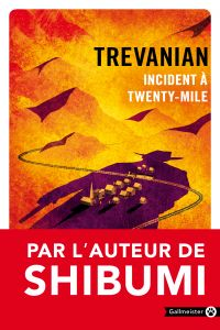 Incident à Twenty-Mile | Trevanian (1931-2005). Auteur