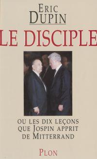 Le Disciple ou les Dix Leço...