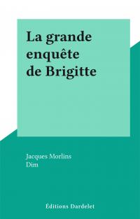 La grande enquête de Brigitte
