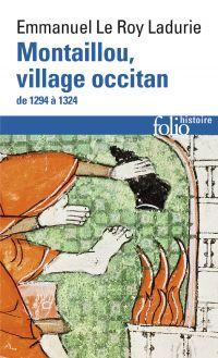 Montaillou, village occitan de 1294 à 1324 | Le Roy Ladurie, Emmanuel (1929-....). Auteur