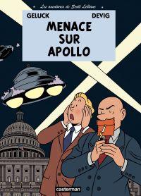 Les aventures de Scott Leblanc (Tome 2) - Menace sur Apollo