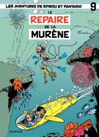 Spirou et Fantasio. Volume 9, Le Repaire de la murène