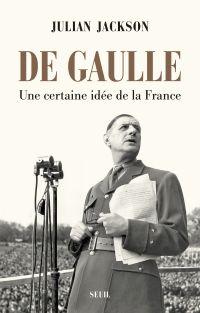 De Gaulle | Jackson, Julian. Auteur