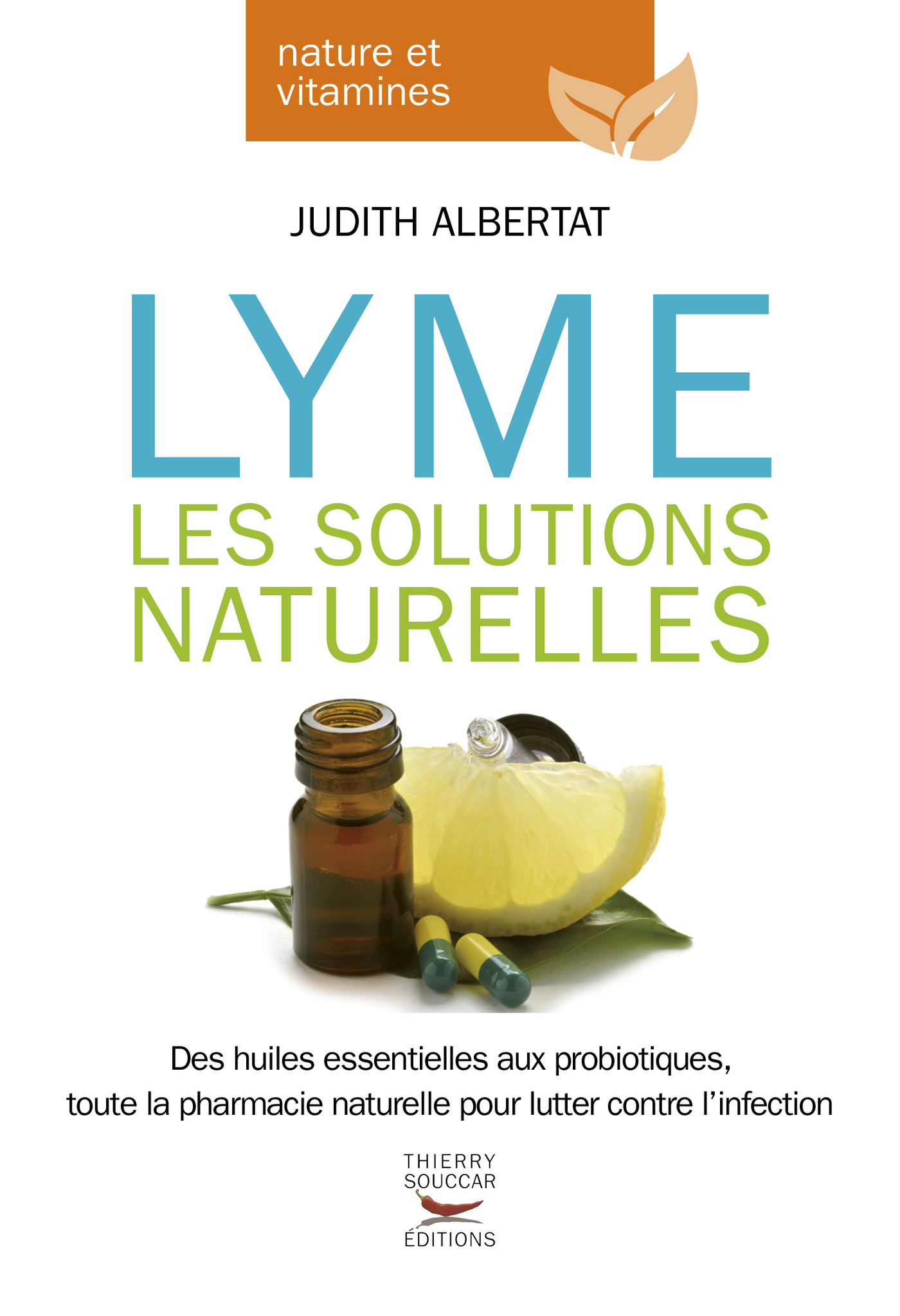 Lyme - Les solutions naturelles