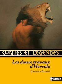 Contes et Légendes - Les douze travaux d'Hercule | Roca, François. Illustrateur