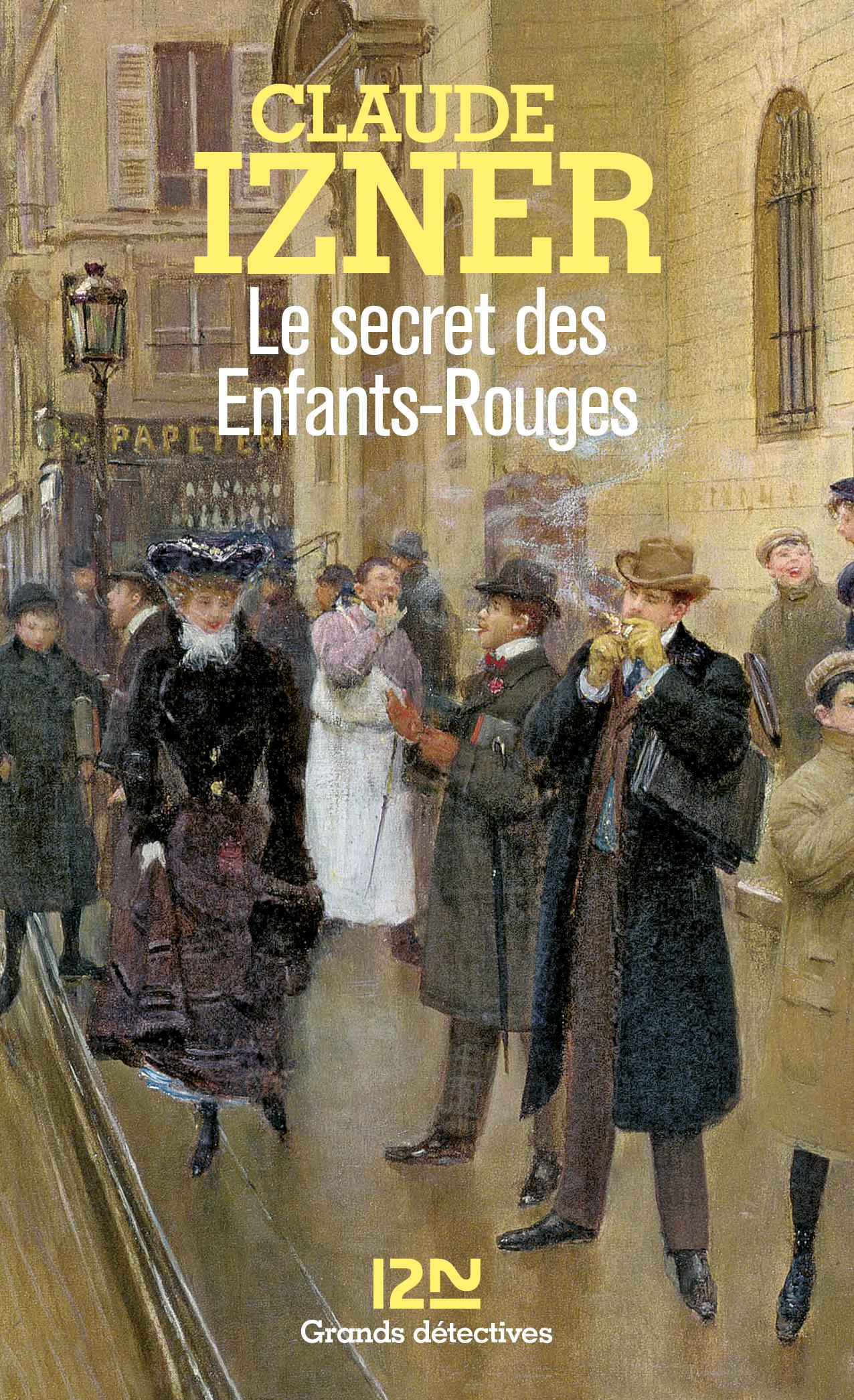Le secret des Enfants-Rouges   IZNER, Claude
