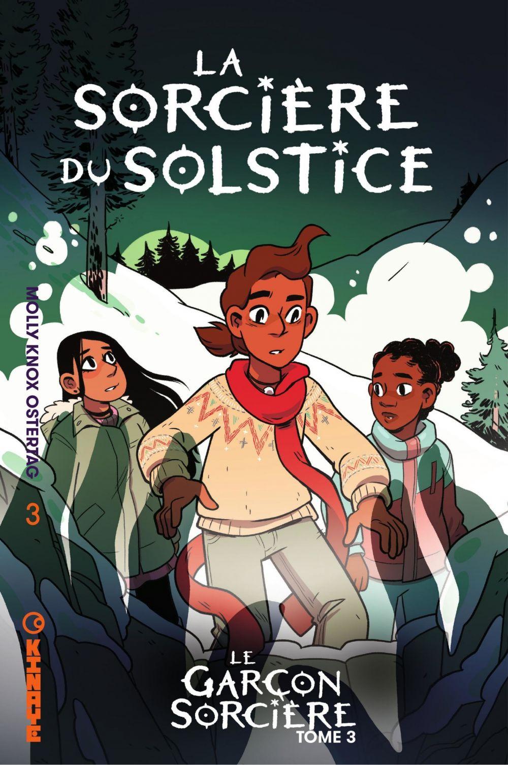 Le Garçon Sorcière - Tome 3 - La Sorcière du Solstice   Ostertag, Molly Knox. Auteur