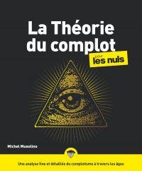 Image de couverture (La Théorie du complot pour les Nuls)