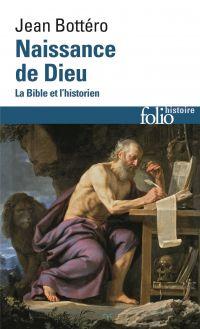 Naissance de Dieu. La Bible...