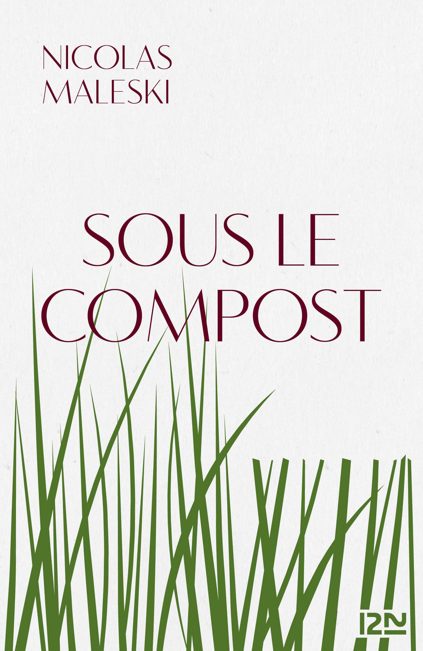 Sous le compost | MALESKI, Nicolas
