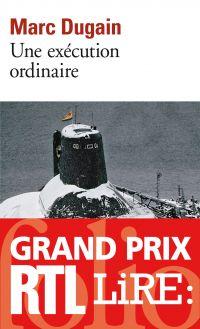 Une exécution ordinaire | Dugain, Marc (1957-....). Auteur