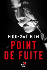 Point de fuite | Kim, Hee-jae (1969-....). Auteur