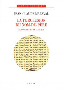 La Forclusion du Nom-du-Pèr...