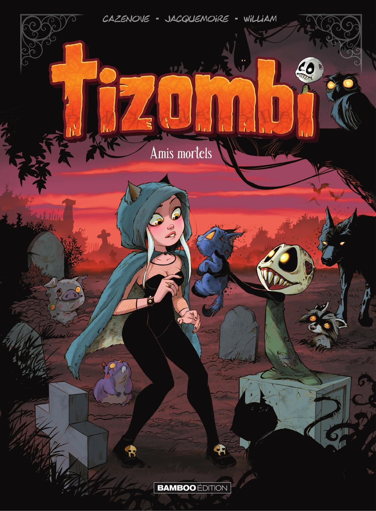 Tizombi - Tome 3 - Amis mor...