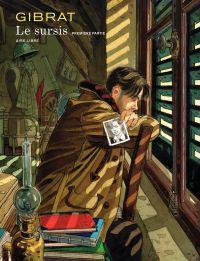 Le Sursis – tome 1 | Gibrat (1954-....). Auteur