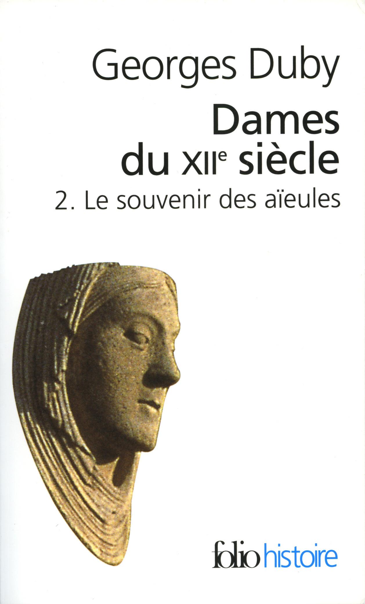 Dames du XIIe siècle (Tome 2) - Le souvenir des aïeules