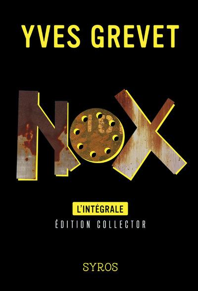 Nox, L'intégrale |