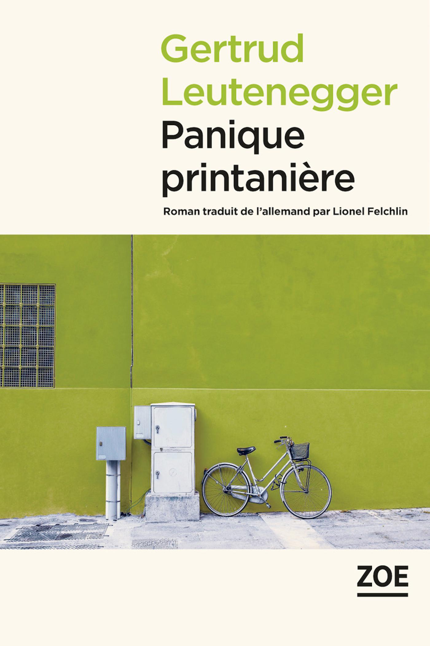 Panique printanière | LEUTENEGGER, Gertrud