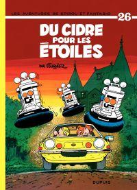 Spirou et Fantasio. Volume 26, Du Cidre pour les étoiles