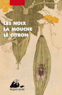 Les Noix, la mouche, le citron | COLLECTIF, . Auteur